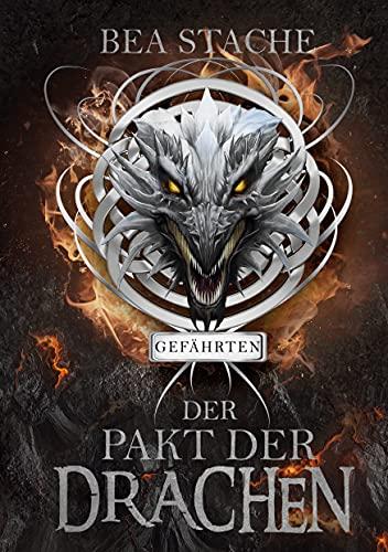 Der Pakt der Drachen - Gefährten: Fantasyroman: Paranormaler- Fantasyroman