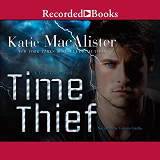 Time Thief     A Time Thief Novel, Book 1              By:                                                                                                                                 Katie MacAlister                               Narrated by:                                                                                                                                 Celeste Ciulla                      Length: 10 hrs and 39 mins     78 ratings     Overall 3.5