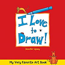 My Very Favorite Art Book: I Love to Draw!