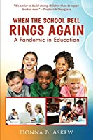 When the School Bell Rings Again: A Pandemic in Education