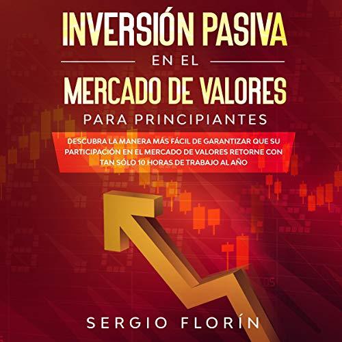 Inversión Pasiva En El Mercado De Valores Para Principiantes Titelbild