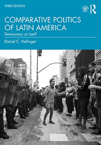 Compare Textbook Prices for Comparative Politics of Latin America 3 Edition ISBN 9780367898915 by Hellinger, Daniel C.