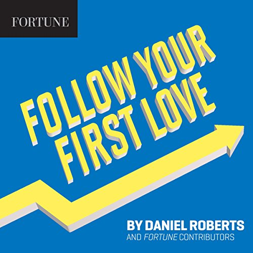 Follow Your First Love audiobook cover art
