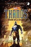 Thanos. Signore della guerra