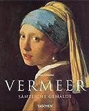 Vermeer. Sämtliche Gemälde: Kleine Reihe - Kunst