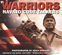 Warriors: Navajo Code Talkers by Kenji Kawano(1990-09-01)