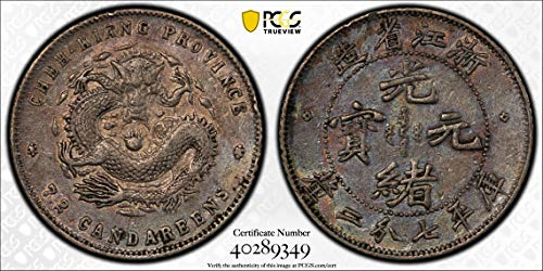 1898 CN China 1898~99 10 Cents PCGS XF40 Chekiang. Y-52.4 LM-285 PC0995 DE PO-01 PCGS