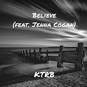 Believe (feat. Jenna Cogan)