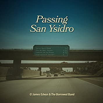 Passing San Ysidro