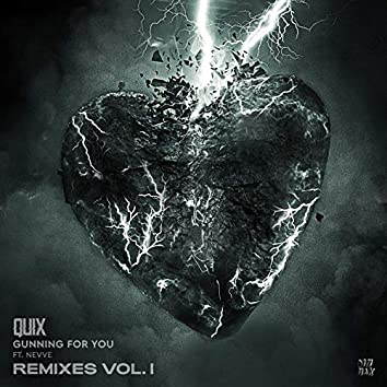 Gunning For You (feat. Nevve) (Remixes, Vol. 1)