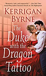 Blog Tour: The Duke with the Dragon Tattoo (Victorian Rebels: Book 6) by Kerrigan Byrne