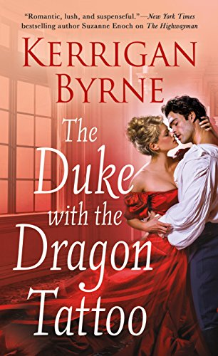 The Duke With the Dragon Tattoo (Victorian Rebels, 6)