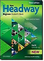 New Headway: Beginner Third Edition: Student's Book B (Headway ELT)
