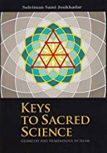 Keys to Sacred Science: Geometry and Numerology in Islam