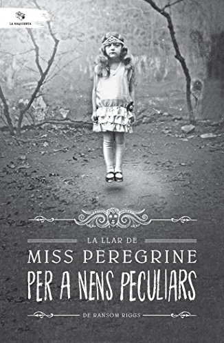 La llar de miss Peregrine per a nens peculiars (La Maquineta)