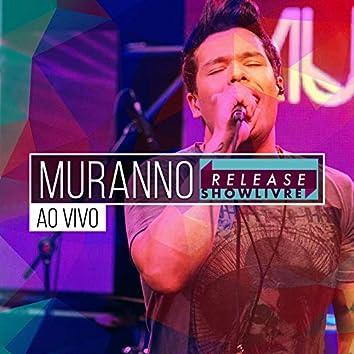Muranno no Release Showlivre (Ao Vivo)