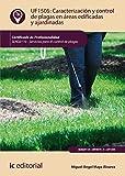 Caracterización y control de plagas en áreas edificadas y ajardinadas. SEAG0110 - Servicios para el control de plagas