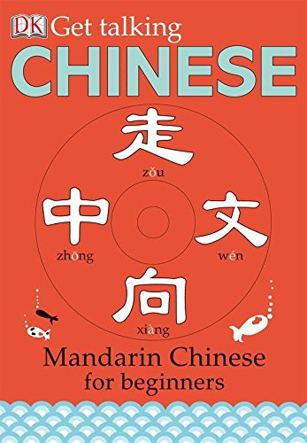 Get Talking Chinese: Mandarin Chinese for Beginners