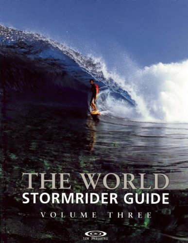 The World Stormrider Guide: v. 3 (Low Pressure Publishing)