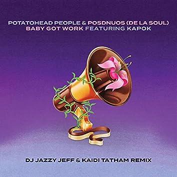 Baby Got Work (DJ Jazzy Jeff & Kaidi Tatham Remix)