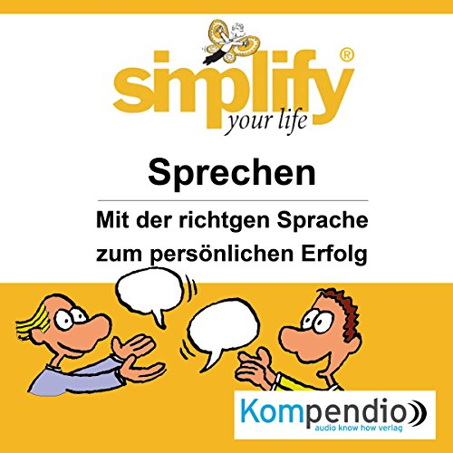 Simplify your life - Sprechen audiobook cover art