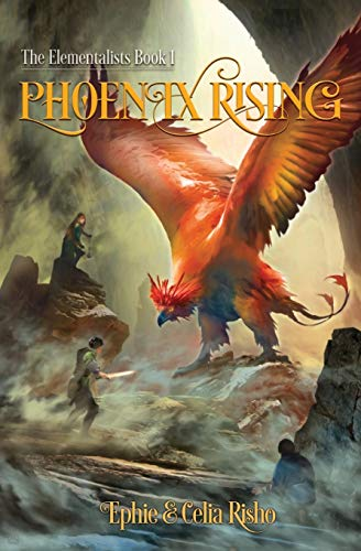 Compare Textbook Prices for Phoenix Rising The Elementalists  ISBN 9781734974102 by Risho, Ephie,Risho, Celia