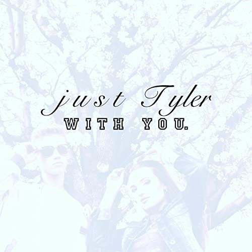 just Tyler