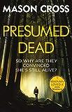 Presumed Dead: Carter Blake Book 5 (Carter Blake Series)