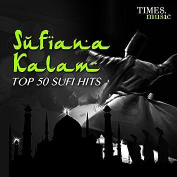 Sufiana Kalam - Top 50 Sufi Hits