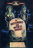 Il Ritorno Dei Morti Viventi DVD-Italia