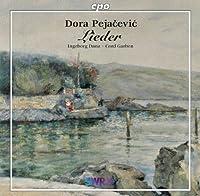 ドーラ・ペヤチェヴィチ:歌曲集