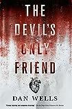 The Devil's Only Friend (John Cleaver, 4)