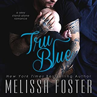 Tru Blue                   By:                                                                                                                                 Melissa Foster                               Narrated by:                                                                                                                                 Paul Woodson                      Length: 7 hrs and 19 mins     232 ratings     Overall 4.5
