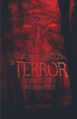 Cuatro cuentos de terror y un relato abominable (Gran Angular)