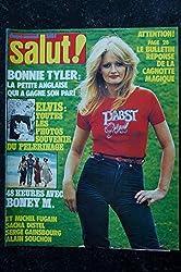 Salut ! 069 30 août au 5 sept. 1978 Bonnie Tyler Elvis Boney M Fugain Distel Gainsbourg Souchon
