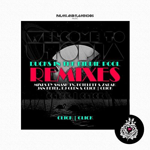 Ducks In The Kiddie Pool (DJ Glen & Click Click Gettin' Wild Remix)