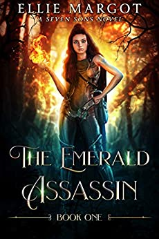 [Ellie Margot, Laurie Starkey, Michael Anderle]のThe Emerald Assassin: A Seven Sons Novel (English Edition)