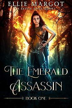 [Ellie Margot, L.A. Starkey]のThe Emerald Assassin: A Seven Sons Novel (English Edition)