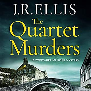 The Quartet Murders     Yorkshire Murder Mystery Series, Book 2              Written by:                                                                                                                                 J. R. Ellis                               Narrated by:                                                                                                                                 Michael Page                      Length: 9 hrs and 30 mins     2 ratings     Overall 5.0