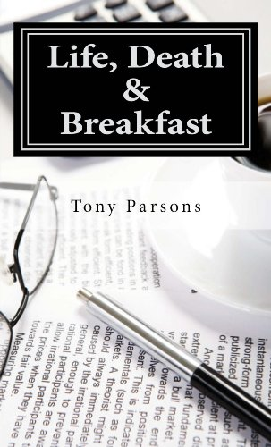 Life, Death and Breakfast