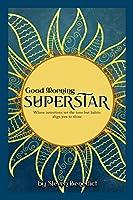 Good Morning Super Star