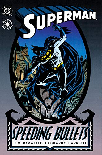 Superman: Speeding Bullets (1993) #1 (DC Elseworlds)