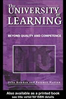 The University of Learning: Beyond Quality and Competence