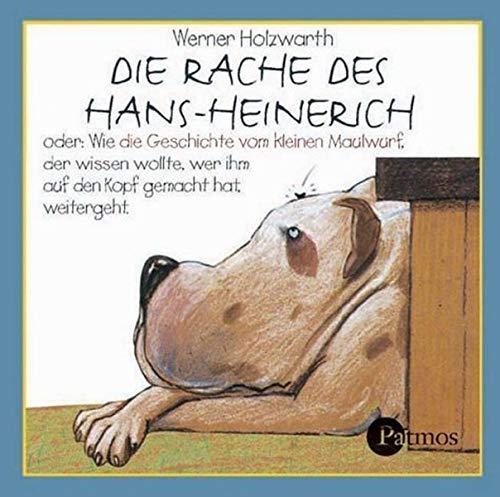 Die Rache des Hans-Heinerich. CD: Oder: Wie die Geschichte vom kleinen Maulwurf, der wissen wollte, wer ihm auf den Kopf gemacht hat, weitergeht. Das Musical (Sauerländer Hörbuch / Tonträger)