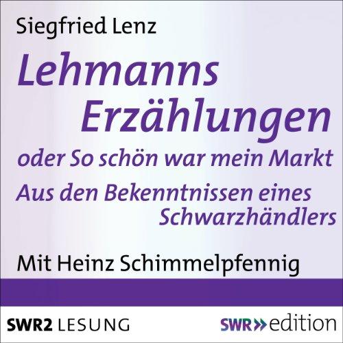 Lehmanns Erzählungen oder So schön war mein Markt audiobook cover art