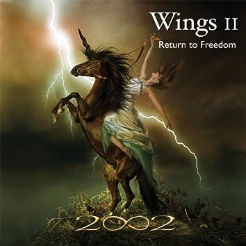 Wings II - Return To Freedom