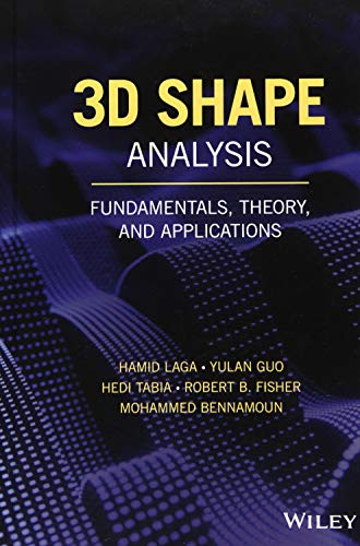 3D Shape Analysis: Fundamentals, Theory, and...