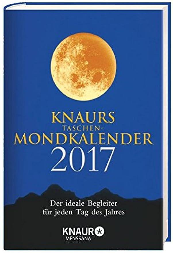 ソブリケット彼自身嫌なKnaurs Taschen-Mondkalender 2017: Der ideale Begleiter fuer jeden Tag des Jahres