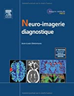 Neuro-imagerie diagnostique de Jean-Louis Dietemann