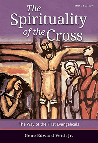 The Spirituality of the Cross - 3rd Edition